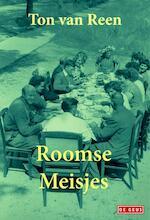 Roomse meisjes - Ton van Reen (ISBN 9789044533323)
