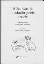Alles wat je aandacht geeft, groeit - Cora Smit, Cor Smit (ISBN 9789059012912)