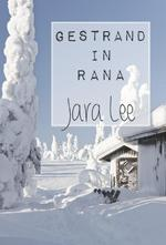 Gestrand in Rana - Jara Lee (ISBN 9789491897054)
