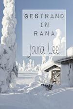 Gestrand in Rana - Jara Lee (ISBN 9789491897054)