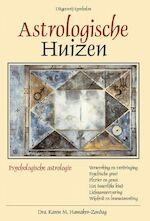 Astrologische Huizen - K.M. Hamaker-Zondag (ISBN 9789074899062)