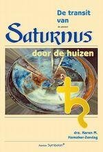 De transit van Saturnus door de huizen - K.M. Hamaker-Zondag (ISBN 9789074899277)