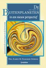 De Buitenplaneten in een nieuw perspectief - K.M. Hamaker-Zondag (ISBN 9789074899376)