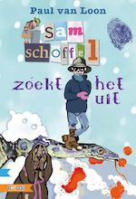 Sam Schoffel zoekt het uit - Paul van Loon (ISBN 9789048711741)