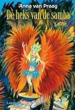 De heks van de samba - Anna van Praag (ISBN 9789025856977)
