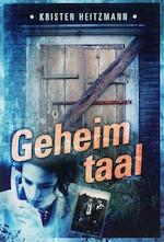Geheimtaal - Kristen Heitzmann (ISBN 9789085202172)