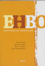 EHBO - Eerste Hulp Bij Ongevallen - P. Broos, Amp, Stefan Nijs, Amp, M. Sabbe (ISBN 9789033457845)