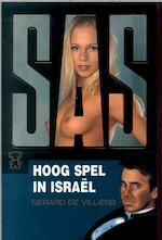 Hoog spel in Israel - Gérard de Villiers (ISBN 9789044966855)