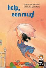 Help, een mug ! - Hieke van der Werff (ISBN 9789051163391)