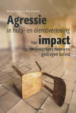Agressie in hulp en dienstverlening - Mariet Ghaye (ISBN 9789033495922)