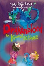 Drakenbloed en kamillethee - Joke Reijnders (ISBN 9789025854089)