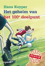 Het geheim van het 100e doelpunt - Hans Kuyper (ISBN 9789025860356)