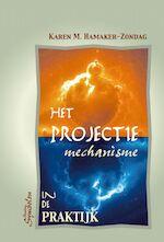Het projectiemechanisme - Karen M. Hamaker-Zondag (ISBN 9789076277530)