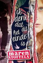 Ik denk dat dit het einde is - Maren Stoffels (ISBN 9789025867492)