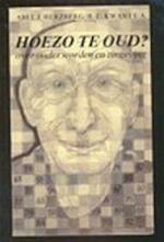 Hoezo te oud - Unknown (ISBN 9789061842293)
