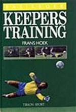 Basisboek Keeperstraining - Frans Hoek, Jaap de Groot (ISBN 9789051210026)