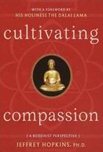 Cultivating compassion - JEFFREY Hopkins, Dalai Lama (ISBN 9780767904995)