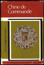Chine de Commande - D.F. Lunsingh Scheurleer