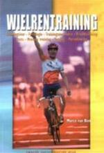 Wielrentraining - Marco van Bon, Henk Kraaijenhof (ISBN 9789060764541)