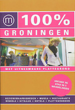 100% Groningen - Dorien Paymans (ISBN 9789057673160)
