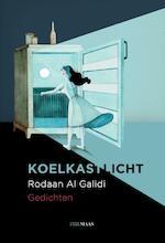 Koelkastlicht - Rodaan Al Galidi (ISBN 9789491921216)