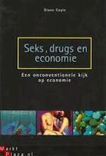 Seks, drugs en economie - Diane Coyle, Textcase (ISBN 9789058712233)