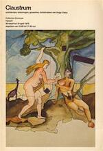 Claustrum - Hugo Claus, NOOTEBOOM, Cees e.a. Freddy De Vree