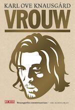 Vrouw - Karl Ove Knausgård (ISBN 9789044538441)