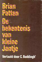De bekentenis van kleine Jantje en andere gedichten - Brian Patten, C. Buddingh'