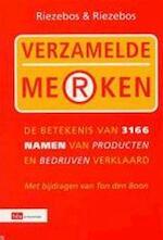 Verzamelde merken - Red.] Rik [E.A. Riezebos, Joyce Riezebos-Maliepaard, Ton Den Boon (ISBN 9789012101349)