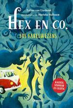 Hex & Co I - SOS fabelwezens - Esther van Lieshout, Marieke Nelissen (ISBN 9789401444620)