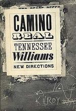 Camino Real - Tennessee Williams