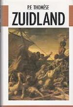 Zuidland - P.F. Thomése (ISBN 9789051080650)