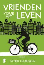 Vrienden voor het leven - Astrid Harrewijn