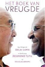 Het boek van vreugde - Dalai Lama, Desmond Tutu, Douglas Abrams (ISBN 9789402700459)