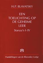 Een toelichting op de geheime leer / Stanza's I-IV - H.P. Blavatsky (ISBN 9789070328436)