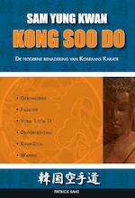 Kong Soo Do - Patrick Baas (ISBN 9789491014413)