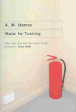 Music for Torching - A. M. Homes (ISBN 9781862078895)