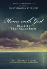 Home with God - Neale Donald Walsch (ISBN 9780743267151)