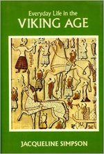 Everyday Life in the Viking Age - Jacqueline Simpson (ISBN 9780880291460)