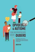 Opvoeden & autisme - Ilse Noens (ISBN 9789463447850)