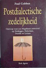 Postdialectische zedelijkheid - Paul Cobben (ISBN 9789039107041)