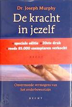 De kracht in jezelf - Joseph Murphy, Gerard Grasman (ISBN 9789023009566)