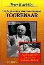 Uit de dossiers van commissaris Toorenaar - Peter R. de Vries (ISBN 9789026106279)