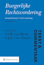 Tekst & Commentaar Burgerlijke Rechtsvordering (ISBN 9789013147087)