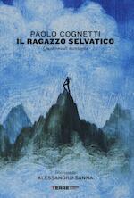 Il ragazzo selvatico - Paolo Cognetti (ISBN 9788861894488)