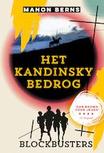 Blockbusters. Het Kandinsky bedrog - Manon Berns (ISBN 9789020631999)