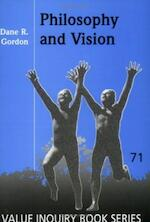 Philosophy and Vision - Dane R. Gordon (ISBN 9789042006010)