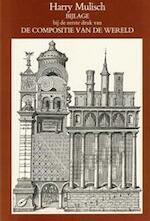 Bijlage bij de eerste druk van De compositie van de wereld - Harry Mulisch (ISBN 9789023453086)