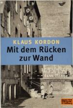 Mit dem Rücken zur Wand - Klaus Kordon (ISBN 9783407789228)
